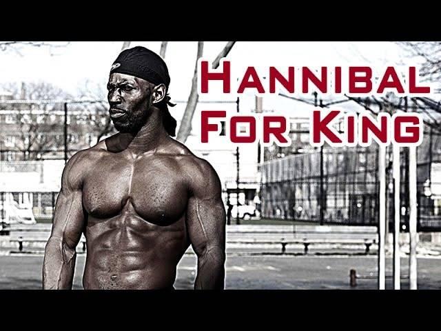 Ганнибал фор кинг (hannibal for king): биография, программа тренировок